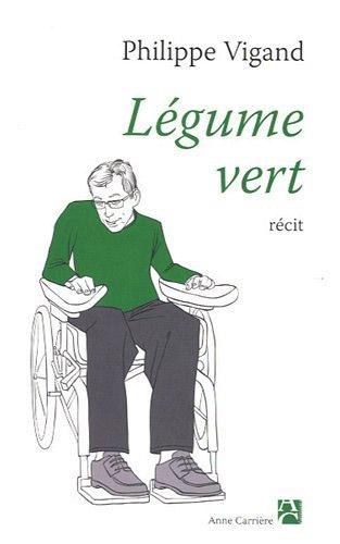 Le livre Légume Vert de Philippe Vigand