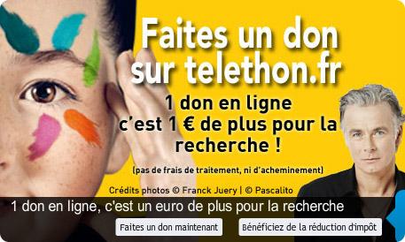 Donnez pour le Téléthon et la lutte contre les maladies génétiques !