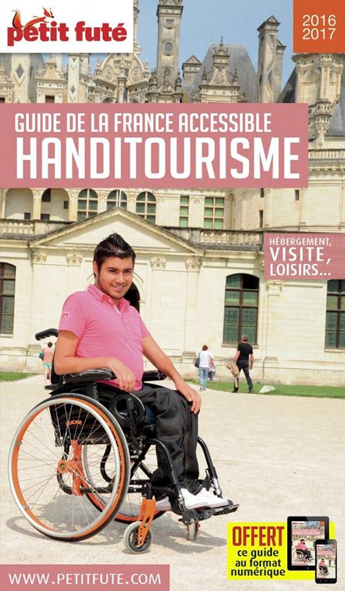 Découvrez la nouvelle édition du Petit Futé Handitourisme...