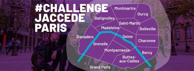 Les quartiers où a lieu le challenge Jaccede Paris !