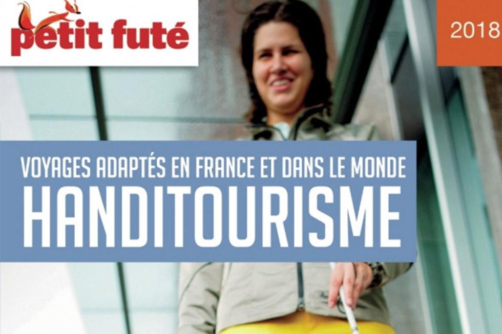 Découvrez Le Petit Futé Handitourisme, édition 2018 !