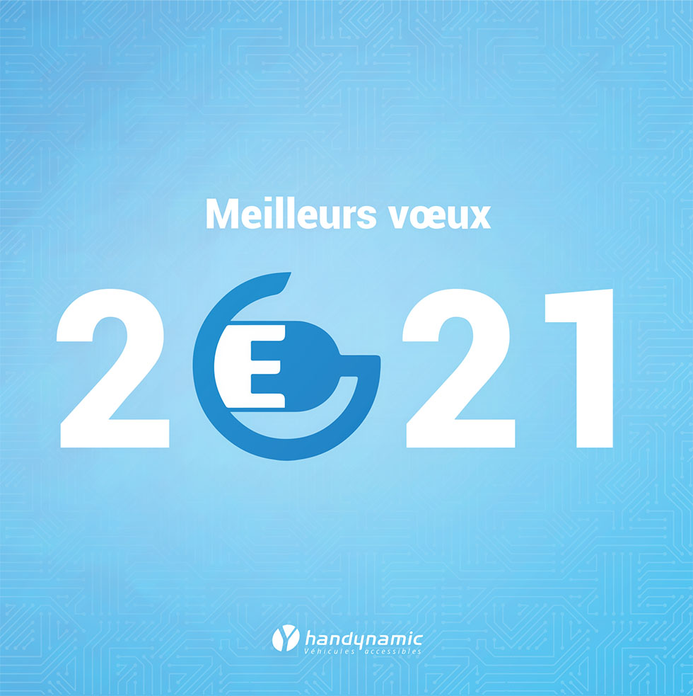 Meilleurs Voeux Pour 2021 De La Part De L'équipe Handynamic !